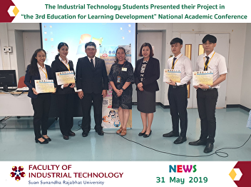 "The Industrial Technology Students Presented their Project in ""the 3rd Education for Learning Development"" National Academic Conference"