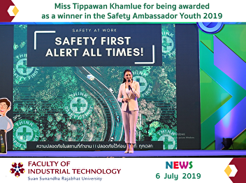 Miss Tippawan Khamlue for being awarded as a winner in the Safety Ambassador Youth 2019