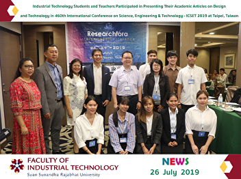 Industrial Technology Students and Teachers Participated in Presenting Their Academic Articles on Design and Technology in 460th International Conference on Science, Engineering & Technology - ICSET 2019 at Taipei, Taiwan