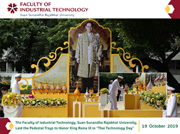 """The Faculty of Industrial Technology, Suan Sunandha Rajabhat University, Laid the Pedestal Trays to Honor King Rama IX in """"Thai Technology Day"""""""