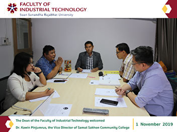 The Dean of the Faculty of Industrial Technology welcomed  Dr. Kawin Pinjumrus, the Vice Director of Samut Sakhon Community College