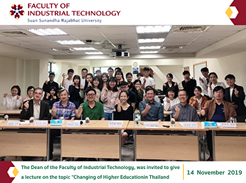 """The Dean of the Faculty of Industrial Technology, was invited to give a lecture on the topic """"Changing of Higher Education in Thailand: Crisis, Disrupted and Reorganization"""" at Wenzao Ursuline University of Languages, Kaohsiung City, Taiwan"""