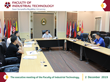 The executive meeting of the Faculty of Industrial Technology,