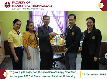 To gave a gift basket on the occasion of Happy New Year for the year 2020 at Chandrakasem Rajabhat University