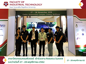 สาขาวิศวกรรมคอมพิวเตอร์  เข้าร่วมงาน Robotics Summit ระหว่างวันที่ 27 - 28 พฤศจิกายน 2562