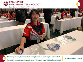 """Miss Tanyarat Isim, the 2nd-year Computer Engineering Student, the Faculty of Industrial Technology, Suan Sunandha Rajabhat University, on receiving the 45th rank of Thailand in competing cabling skills in the 7th Royal's Cups """"Cabling Contest 2019"""""""