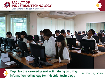 Organize the knowledge and skill training on using  information technology for industrial technology