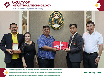 The Faculty of Industrial Technology welcome the Vice Director of Samut Sakhon  Community College and discuss about an educational management guideline for  the Department of Industrial Management as well as an academic cooperation