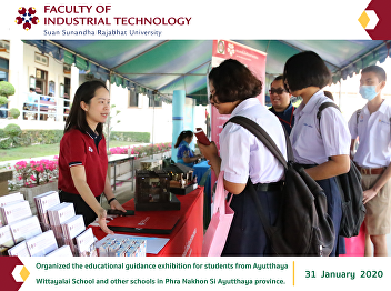 Organized the educational guidance exhibition for students from Ayutthaya Wittayalai School and other schools in Phra Nakhon Si Ayutthaya province.