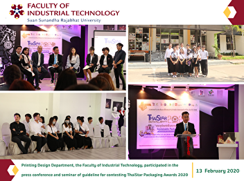Printing Design Department, the Faculty of Industrial Technology, participated in the press conference and seminar of guideline for contesting ThaiStar Packaging Awards 2020