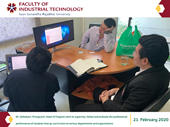 Dr. Sethakarn  Prongnuch, Head of Program went to supervise, follow and evaluate the professional performance of students that go out to train at various departments and organizations