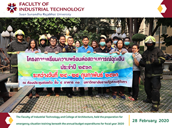 The Faculty of Industrial Technology and College of Architecture, held the preparation for emergency situation training beneath the annual budget expenditures for fiscal year 2020