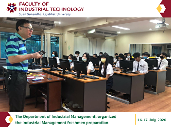 The Department of Industrial Management, organized  the Industrial Management freshmen preparation