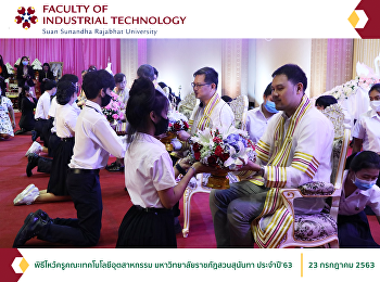 Teacher Ceremony of the Faculty of Industrial Technology, Suan Sunandha Rajabhat University, of the Academic Year 2020
