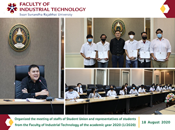 Organized the meeting of staffs of Student Union and representatives of students from the Faculty of Industrial Technology of the academic year 2020 (1/2020)