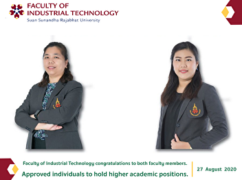 Faculty of Industrial Technology congratulations to both faculty members. On the occasion of the Suan Sunandha Rajabhat University council unanimously resolved approved individuals to hold higher academic positions
