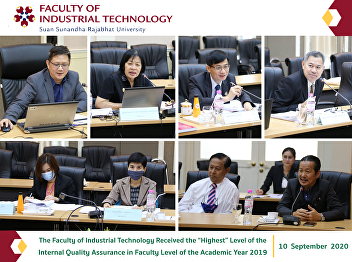 "The Faculty of Industrial Technology Received the ""Highest"" Level of the Internal Quality Assurance in Faculty Level of the Academic Year 2019"