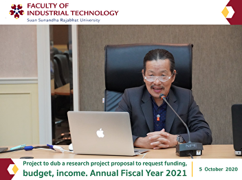 Project to dub a research project proposal to request funding, budget, income. Annual Fiscal Year 2021