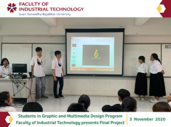 Students in Graphic and Multimedia Design Program Faculty of Industrial Technology presents Final Project