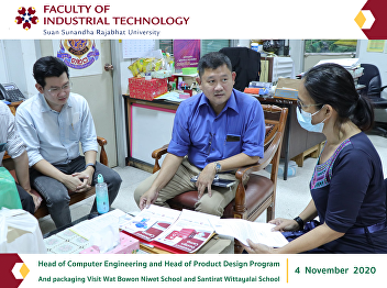 Head of Computer Engineering and Head of Product Design Program And packaging Visit Wat Bowon Niwet School and Santirat Wittayalai School
