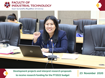 Development projects and interpret research proposals  to receive research funding for the FY2022 budget