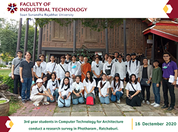 3rd year students in Computer Technology for Architecture Suan Sunandha Conduct a research survey in Muang District, Photharam District, Ratchaburi Province.