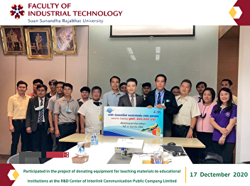 Participated in the project of donating equipment for teaching materials to educational institutions at the R&D Center of Interlink Communication Public Company Limited