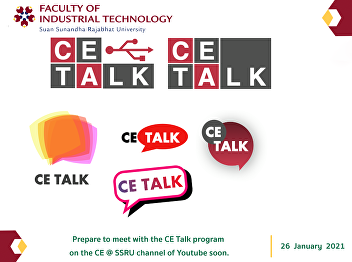 Prepare to meet with the CE Talk program on the CE @ SSRU channel of Youtube soon.