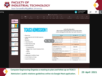 Computer Engineering Organize a meeting to plan and follow up on TCAS 3 Admission 1 public relations guidelines online via Google Meet application.