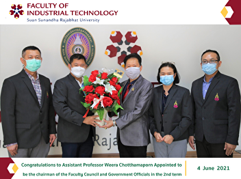 Congratulations to Assistant Professor Weera Chotthamaporn Appointed to be the chairman of the Faculty Council and Government Officials in the 2nd term