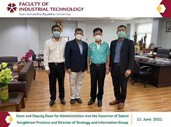 Dean and Deputy Dean for Administration met the Governor of Samut Songkhram Province and Director of Strategy and Information Group