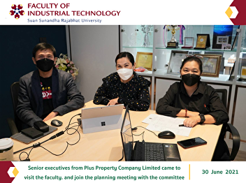 Senior executives from Plus Property Company Limited came to visit the faculty. and join the planning meeting with the committee