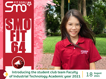 Introducing the student club team Faculty of Industrial Technology Academic year 2021