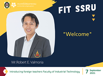 Introducing foreign teachers Faculty of Industrial Technology Who do you currently have? Let's follow.